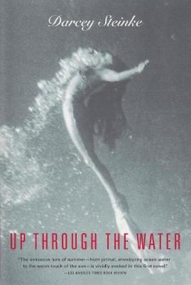 Up Through the Water (Paperback)