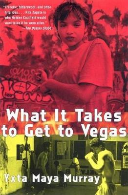 What It Takes to Get to Vegas (Paperback)