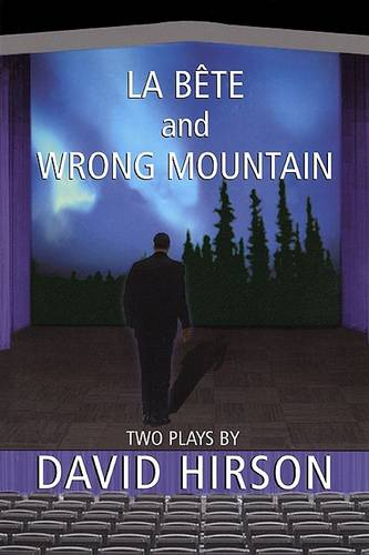 La Bete and Wrong Mountain: Two Plays (Paperback)