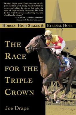 The Race for the Triple Crown: Horses, High Stakes and Eternal Hope (Paperback)