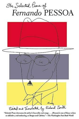 The Selected Prose of Fernando Pessoa (Paperback)