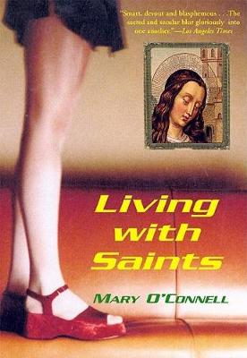 Living with Saints (Paperback)