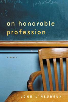 An Honorable Profession: A Novel (Paperback)