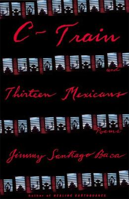 C-Train and Thirteen Mexicans (Paperback)