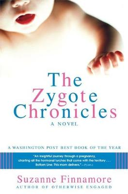 The Zygote Chronicles: A Novel (Paperback)
