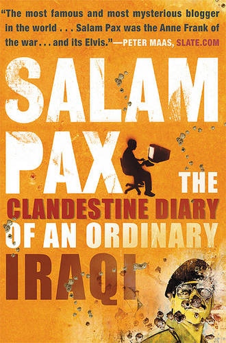 Salam Pax: The Clandestine Diary of an Ordinary Iraqi (Paperback)