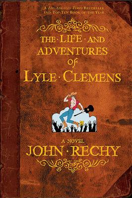 The Life and Adventures of Lyle Clemens (Paperback)