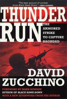 Thunder Run: The Armored Strike to Capture Baghdad (Paperback)