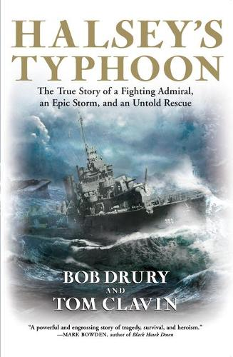 Halsey's Typhoon: The True Story of a Fighting Admiral, an Epic Storm, and an Untold Rescue (Paperback)