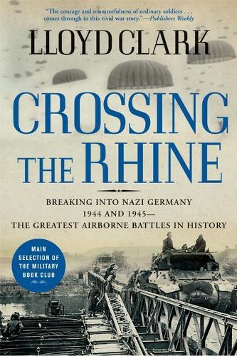 Crossing the Rhine (Paperback)