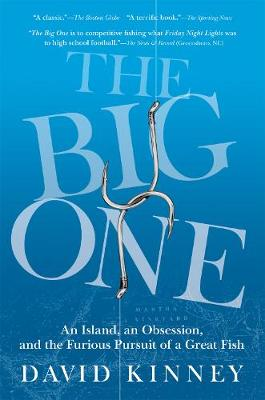 The Big One: An Island, an Obsession, and the Furious Pursuit of a Great Fish (Paperback)