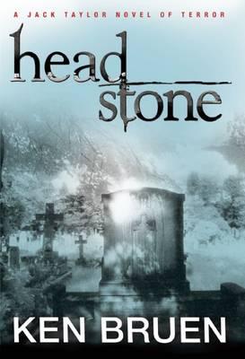 Headstone - Jack Taylor Novel of Terror (Hardcover) (Paperback)