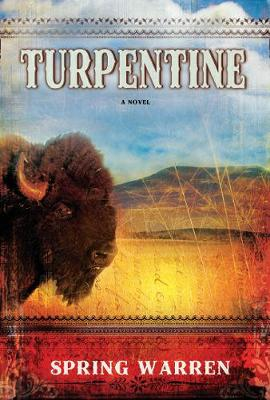 Turpentine: A Novel (Paperback)