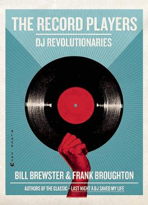 The Record Players: DJ Revolutionaries (Paperback)