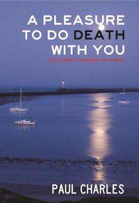 A Pleasure to Do Death with You (Hardback)