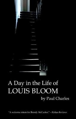 A Day in the Life of Louis Bloom (Hardback)