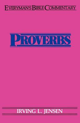 Proverbs - Everyman's Bible Commentary Series (Paperback)