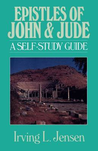 Epistles of John and Jude - Bible Self Study Guides (Paperback)