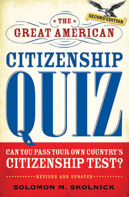 The Great American Citizenship Quiz (Paperback)