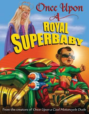 Once Upon a Royal Superbaby (Hardback)