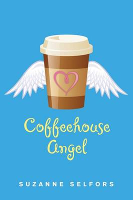 Coffeehouse Angel (Paperback)