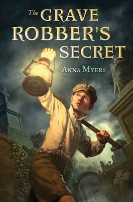 The Grave Robber's Secret (Hardback)