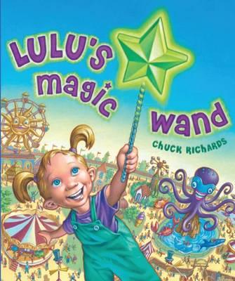 Lulu's Magic Wand (Hardback)