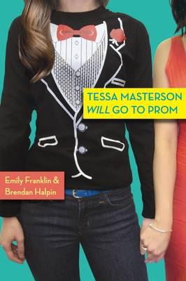 Tessa Masterson Will Go to Prom (Paperback)