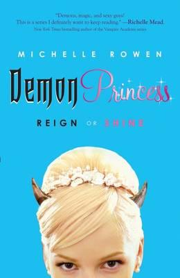 Demon Princess: Reign or Shine (Paperback)