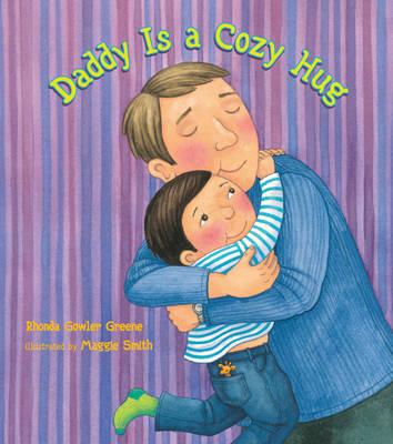 Daddy is a Cozy Hug (Hardback)