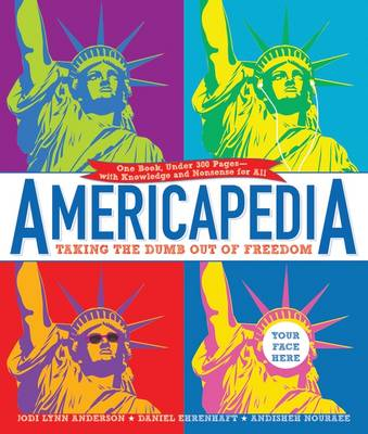 Americapedia: Taking the Dumb Out of Freedom (Paperback)