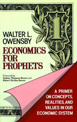 Economics for Prophets (Paperback)