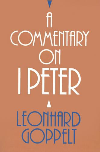 A Commentary on I Peter (Paperback)