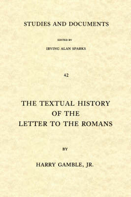 Textual History of the Letter to the Romans (Paperback)