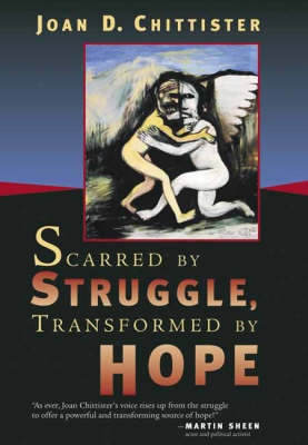 Scarred by Struggle, Transformed by Hope (Paperback)