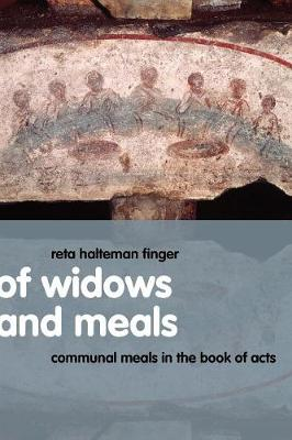 Of Widows and Meals: Communal Meals in the Book of Acts (Paperback)