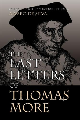 Last Letters of Thomas More (Paperback)