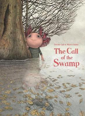 The Call of the Swamp (Hardback)