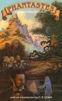 Phantastes: A Faerie Romance (Paperback)