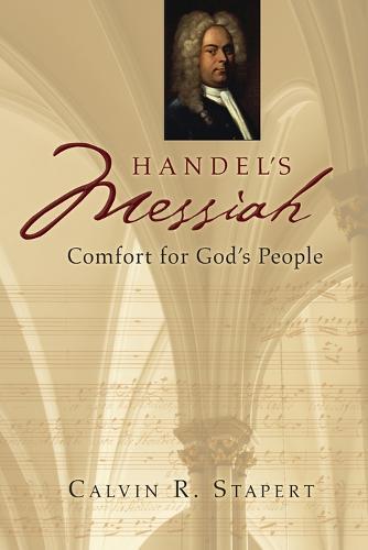 Handel's Messiah: Comfort for God's People (Paperback)