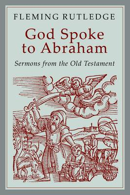 And God Spoke to Abraham: Preaching from the Old Testament (Paperback)