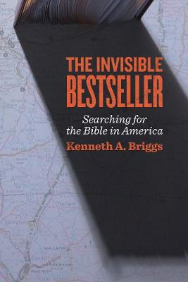 The Invisible Bestseller: Searching for the Bible in America (Hardback)