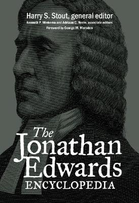 The Jonathan Edwards Encyclopedia (Paperback)