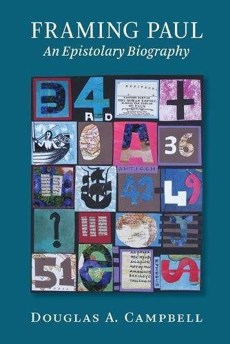 Framing Paul: An Epistolary Account (Paperback)