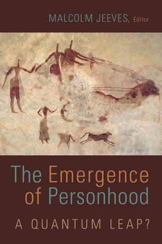 Emergence of Personhood: A Quantum Leap? (Paperback)
