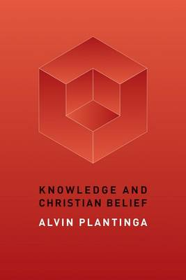 Knowledge and Christian Belief (Paperback)