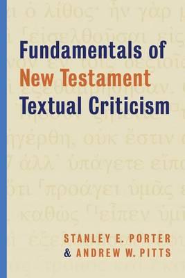 Fundamentals of New Testament Textual Criticism (Paperback)