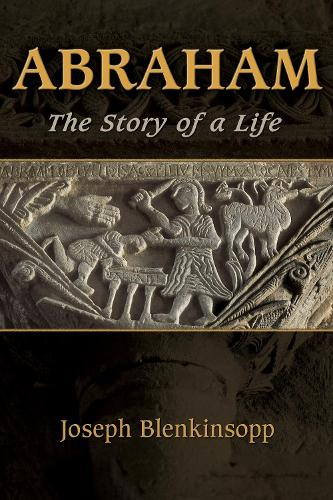 Abraham: The Story of a Life (Paperback)