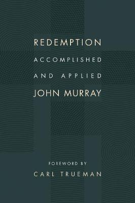 Redemption Accomplished and Applied (Paperback)
