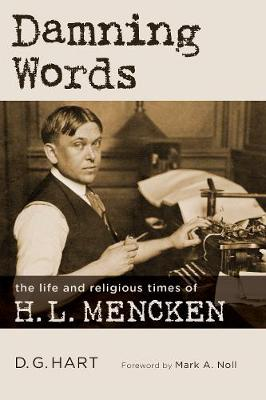 Damning Words: The Life and Religious Times of H. L. Mencken (Paperback)